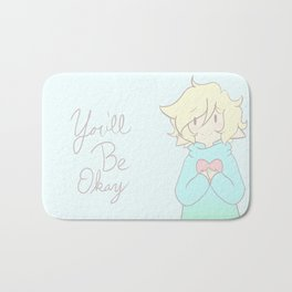You'll Be Okay Bath Mat