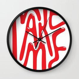 "Sassy ""Make Me"" Typography Wall Clock"