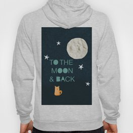 To the Moon & Back Hoody