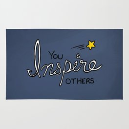 You inspire others Rug