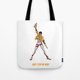 Don´t stop me now! Tote Bag