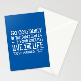 Go Confidently In The Direction Of Your Dreams Stationery Cards