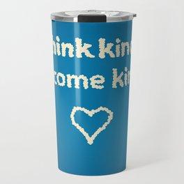 kindness series Travel Mug