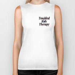 Troubled Kids Therapy Biker Tank
