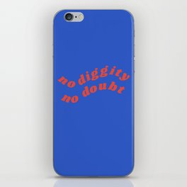 no diggity iPhone Skin