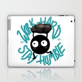 SOOT SPRITE - Work Hard, Stay Humble Laptop & iPad Skin