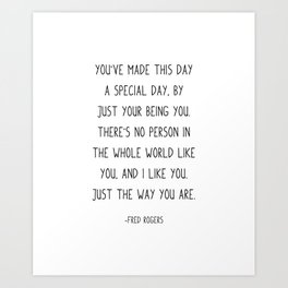 You've made this day a special day, Art Print