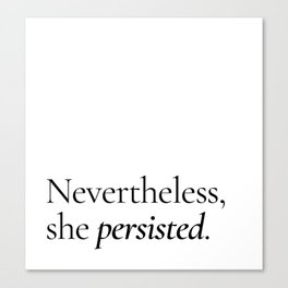 She Persisted Canvas Print