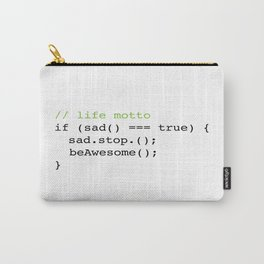 Life Motto : Be Awesome Carry-All Pouch