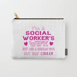 Social Worker's Wife Carry-All Pouch