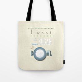 A little sugar Tote Bag