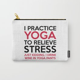 Yoga Pants Funny Quote Carry-All Pouch