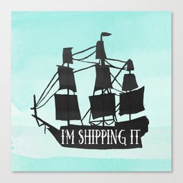 I'm shipping it Canvas Print