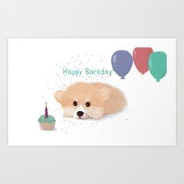 Happy Barkday Corgi  Art Print