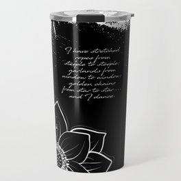 Arthur Rimbaud - I Dance - Phrases Travel Mug