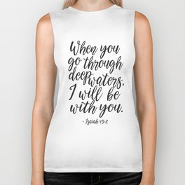 PRINTABLE BIBBLE VERSE, Isaiah 43:2, When You Go Through Deep Waters I Will Be with You,Scripture Ar Biker Tank