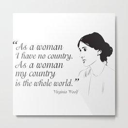 Virginia Woolf Feminist Quote Metal Print