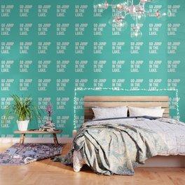 Go Jump In The Lake - Aqua Wallpaper