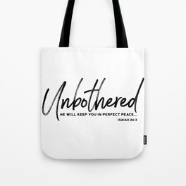 Unbothered - Isaiah 26:3 Tote Bag
