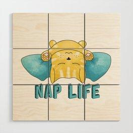 Nap Life Wood Wall Art