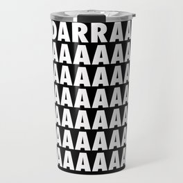 BANDARRAAAAA Travel Mug