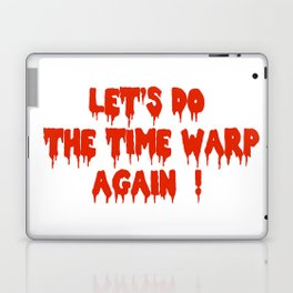LET'S DO THE TIME WARP AGAIN !  Laptop & iPad Skin