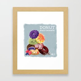 Donut Discriminate Framed Art Print