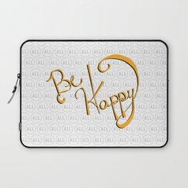 Be Happy Laptop Sleeve
