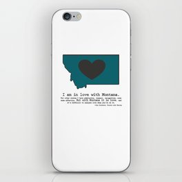"""""""I am in love with Montana"""" - teal iPhone Skin"""