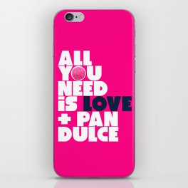 All you need is love & pan dulce iPhone Skin
