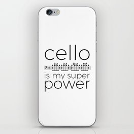 Cello is my super power (white) iPhone Skin