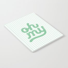 Oh My green and white typography poster design for bedroom wall art home decor Notebook