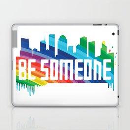 Be Someone - HTX - Rainbow Laptop & iPad Skin