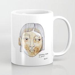 Wanna hear a joke? Decaf. Coffee Mug