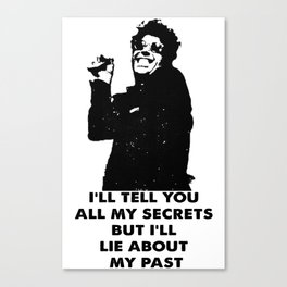 Lie About My Past Canvas Print