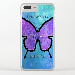 Fibromyalgia Does Not Define Me Clear iPhone Case