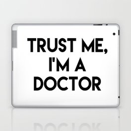 Trust me I'm a doctor Laptop & iPad Skin
