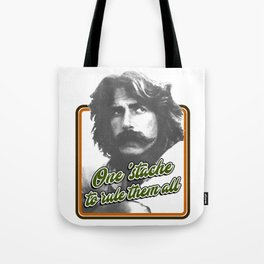 One 'stache to rule them all Tote Bag