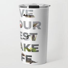 Live Your Best Lake Life Travel Mug