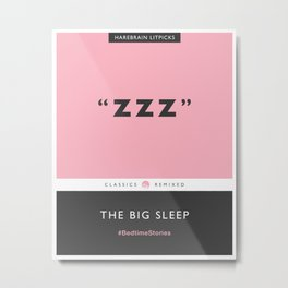 ZZZ - The Big Sleep (Candy Pink) Metal Print