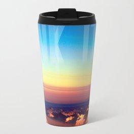 Drink it in Travel Mug