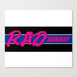 Rad Sunday Canvas Print