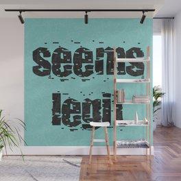 Seems Legit - Blue Solid Wall Mural