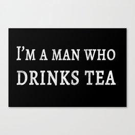 The Tea Quote Canvas Print