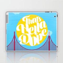 THAT'S HELLA DOPE Laptop & iPad Skin