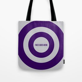 Face Goes Here Tote Bag