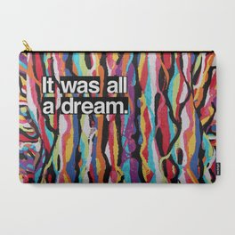 """""""It Was All A Dream"""" Biggie Smalls Inspired Hip Hop Design Carry-All Pouch"""
