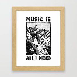 Music is all I need Framed Art Print