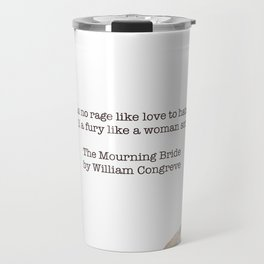 Hell hath no fury Travel Mug