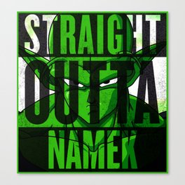 Straight Outta Namek Canvas Print